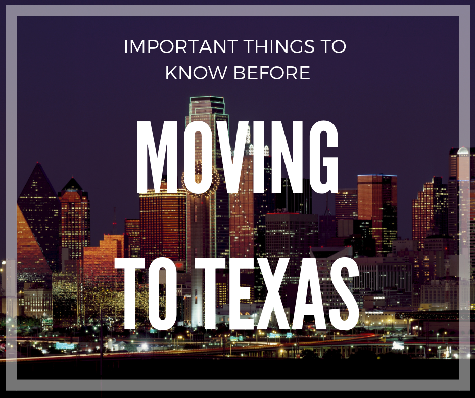 Important Things To Know Before Moving To Texas